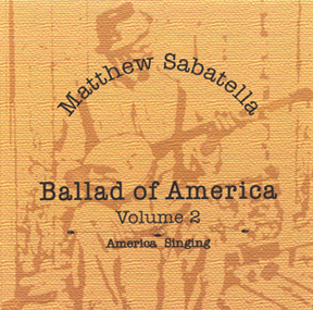 On Top of Old Smokey is on the album Ballad of America  Volume 2: America Singing
